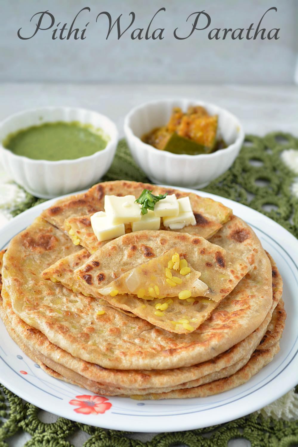 peethi or pithi wala paratha is a lentil stuffed flat bread which is ...