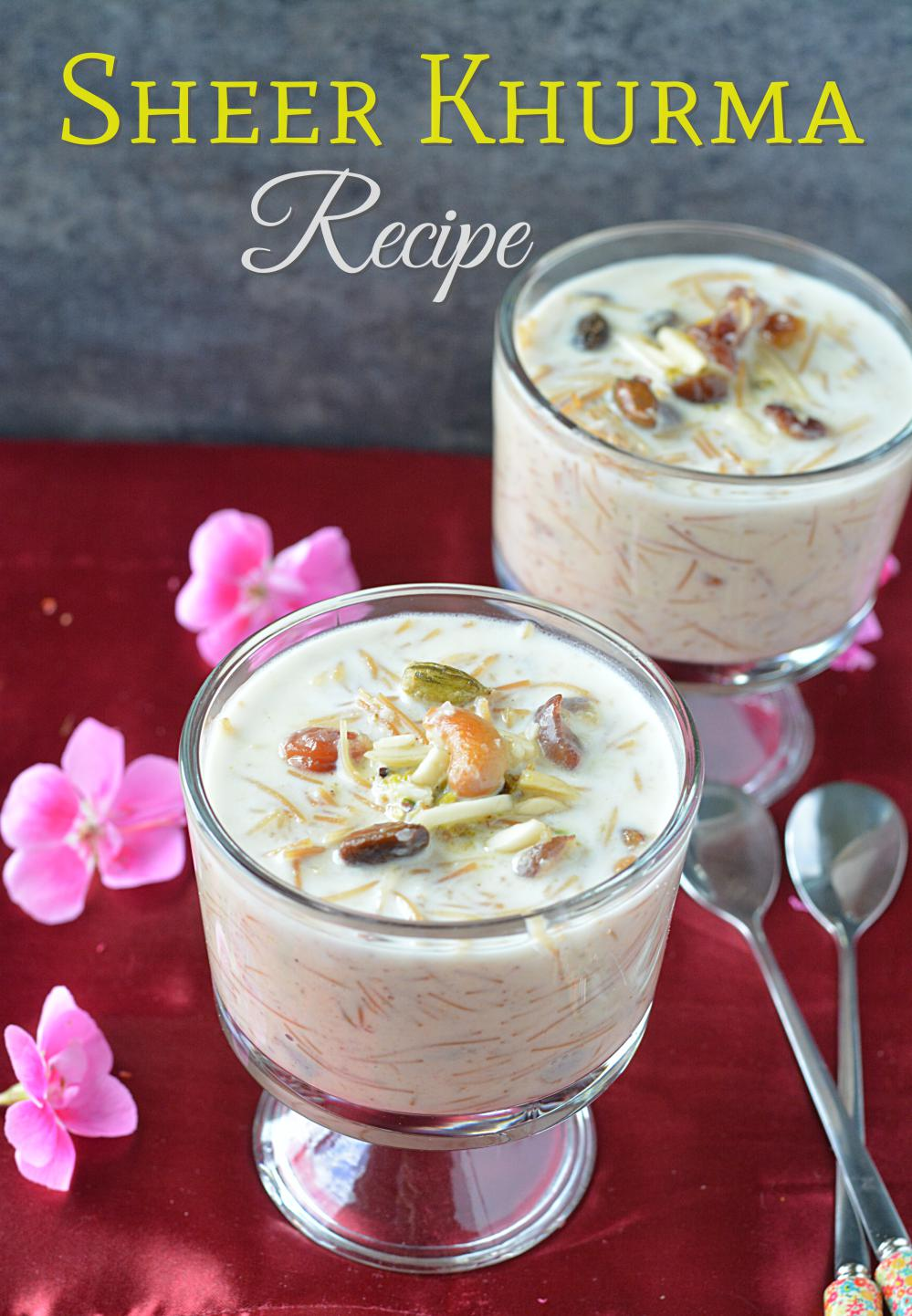 Sheer Khurma or Sheer korma recipe