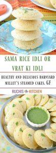 Sama rice Idli or vrat ki idli - Ruchiskitchen