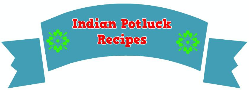 Indian Party Potluck Recipes