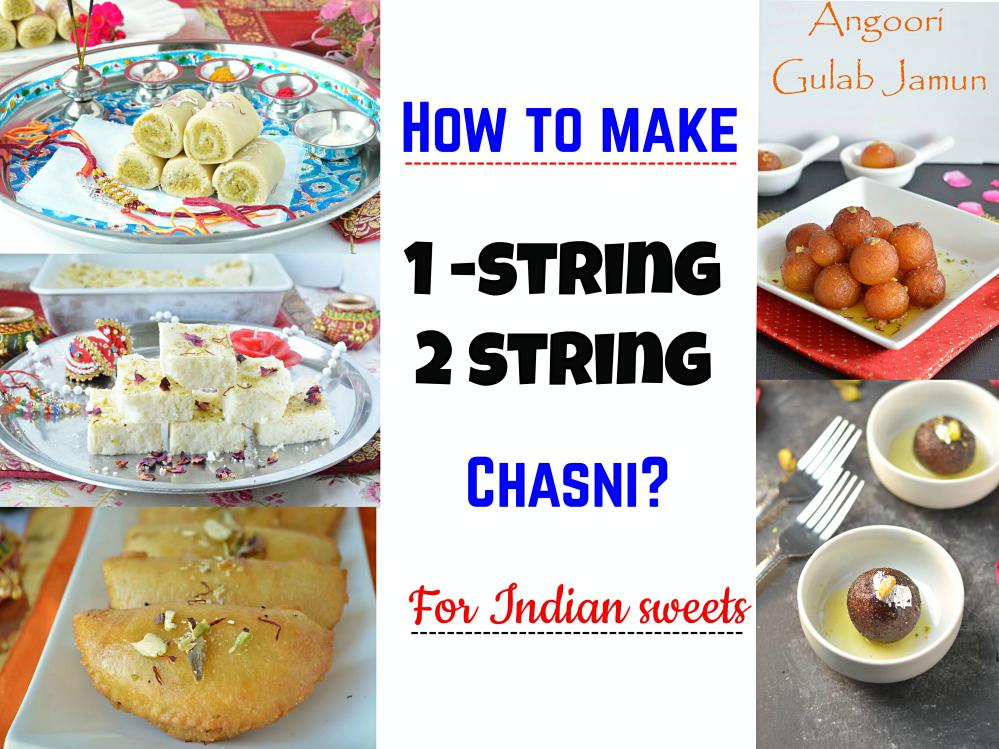 How to make Chasni for Indian Sweets?