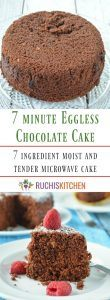 7 minute eggless chocolate cake- Ruchiskitchen