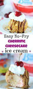 No-Fry Fried Cheesecake Ice Cream - Ruchiskitchen