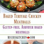 Baked Teriyaki Chicken Meatballs - Ruchiskitchen