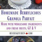 Homemade Berrylicious Granola Parfait