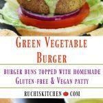 Green Vegetable Burger - Ruchiskitchen.com