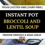 Instant Pot Broccoli Lentil Soup Pinnable image