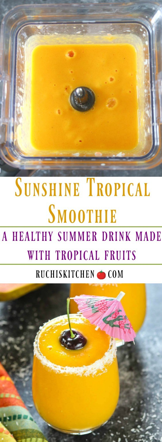 Sunshine Tropical Smoothie - Ruchiskitchen