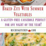 Baked Ziti With Summer Vegetables - Ruchiskitchen