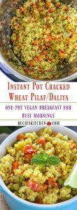 Instant Pot Vegetable Daliya - Ruchiskitchen