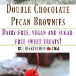 Double Chocolate Pecan Brownies (Vegan and Sugar-free) - Ruchiskitchen