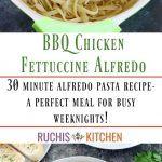 BBQ Chicken Fettuccine Alfredo - Ruchiskitchen