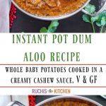Instant Pot Dum Aloo Pinterest Collage - Ruchiskitchen